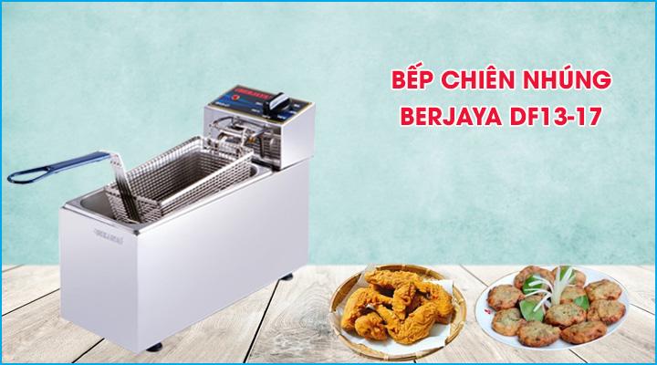 Bếp chiên nhúng đơn Berjaya DF13-17 dùng điện
