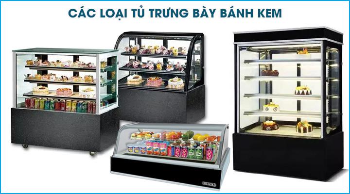 Phân loại các loại tủ bánh kem thông dụng