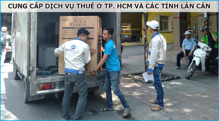 Cung cấp dịch vụ cho thuê ở khu vựa TP. HCM và các tỉnh lân cận