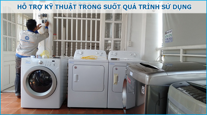 Hỗ trợ kỹ thuật trong suốt quá trình sử dụng máy sấy quần áo