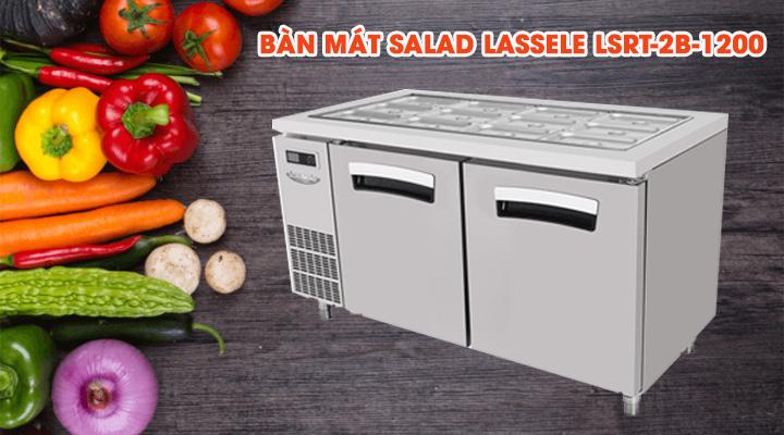 Mẫu bàn mát salad Lassele LSRT-2B-1200