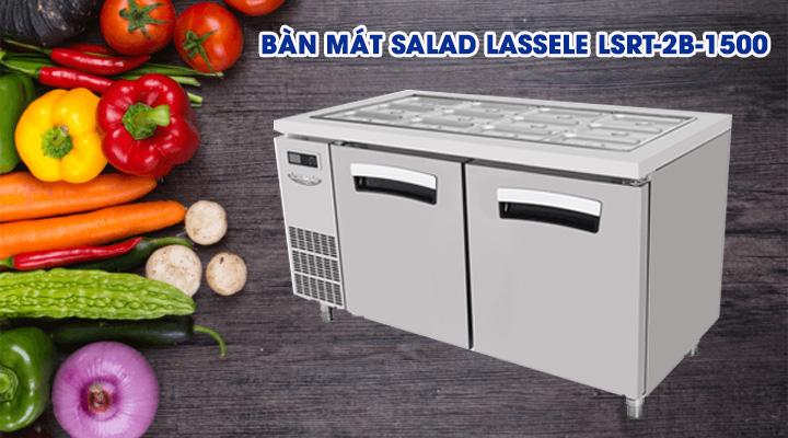 Mẫu bàn mát salad Lassele LSRT-2B-1500