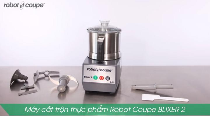 Máy cắt trộn thực phẩm Robot Coupe BLIXER 2 có thiết kế nhỏ gọn, sang trọng và hiện đại