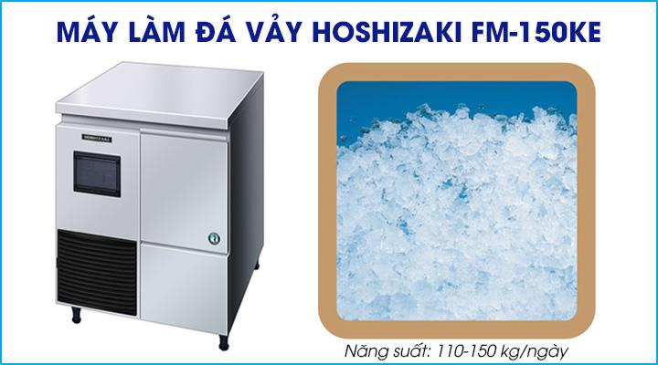 Máy làm đá vảy Hoshizaki FM-150KE có năng suất làm đá 110-150 kg/ngày