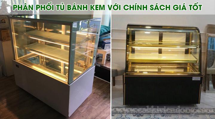 Phân phối tủ bánh kem thanh lý với chính sách giá tốt