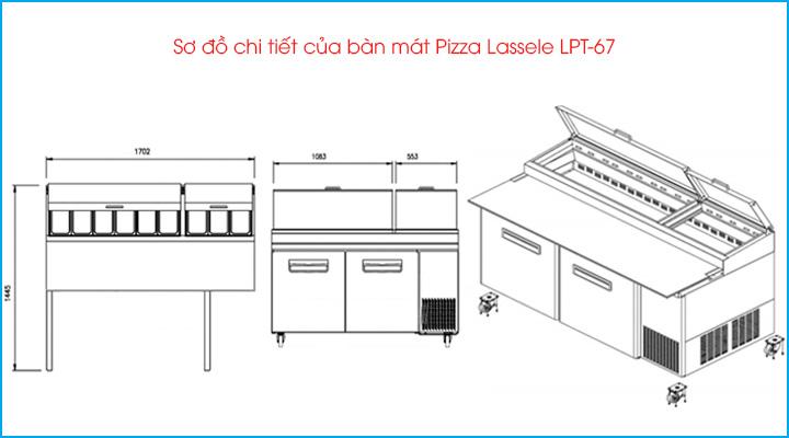 So đồ chi tiết của bàn mát pizza Lassele LPT-67