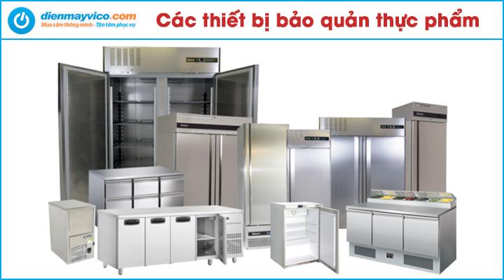 Các thiết bị bảo quản thực phẩm