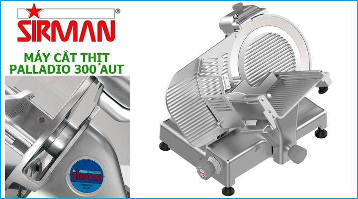 Máy cắt thịt Sirman Palladio 300 Aut có cấu tạo chắc chắn bền đẹp