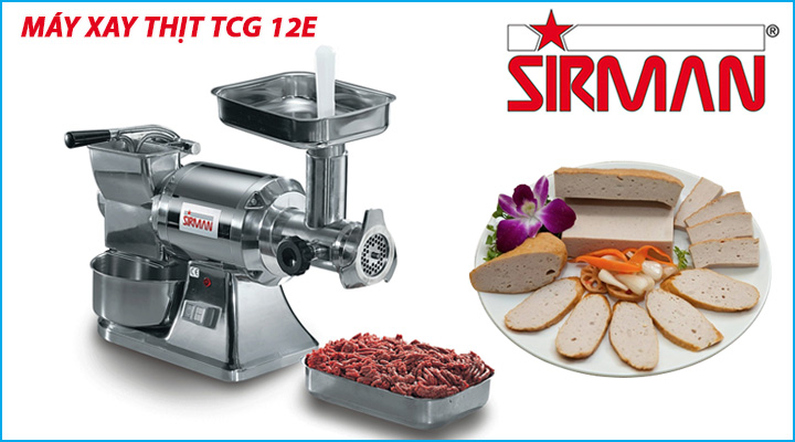 Tổng quan về máy xay thịt Sirman TCG 12E