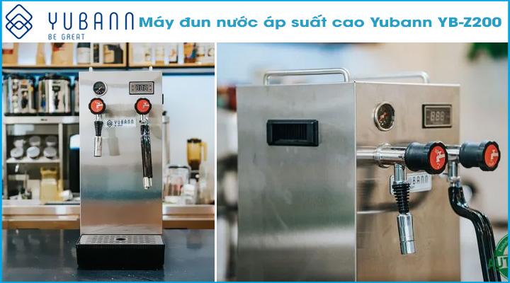 Hình nội dung Máy đun nước áp suất cao Yubann YB-Z200