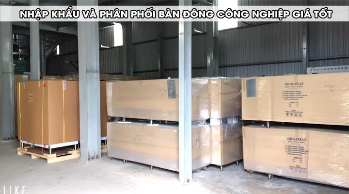 Nhập khẩu và phân phối bàn đông công nghiệp