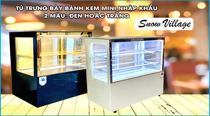 Tủ trưng bày bánh kem kính vuông mini Snow Village
