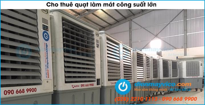 Cho thuê quạt làm mát công suất lớn giá rẻ tại TP. HCM