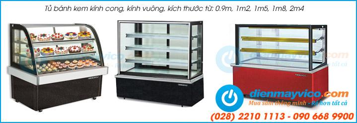 So sánh các dòng tủ mát trưng bày bánh kem tại Việt Nam